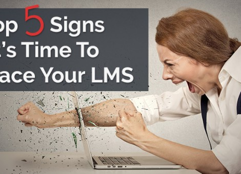 top-5-signs-its-time-to-replace-your-lms
