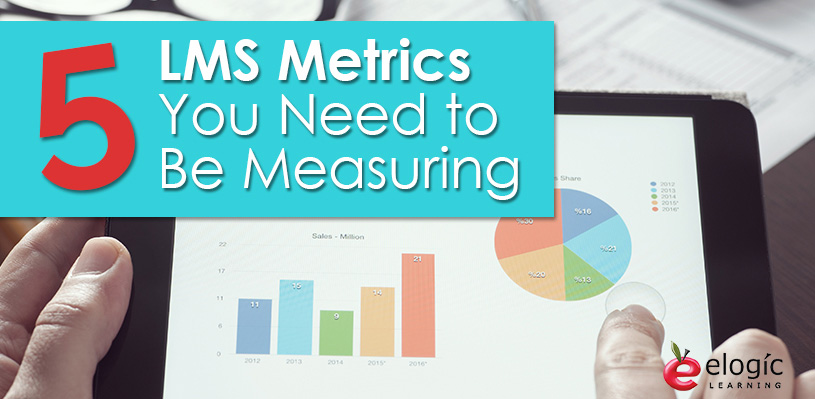 5-lms-metrics-you-need-to-be-measuring
