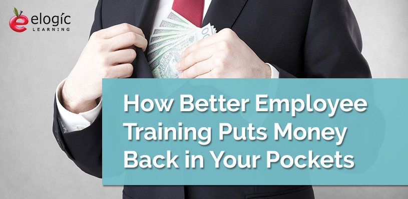 better-employee-training-puts-money-back-your-pockets