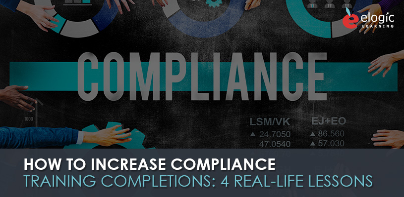 how-to-increase-compliance-training-completions-4-real-life-lessons