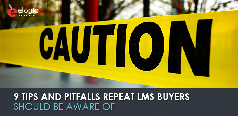 9-tips-pitfalls-repeat-lms-buyers-should-be-aware-of