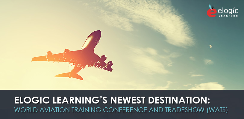 elogic-learnings-newest-destination-world-aviation-training-conference-tradeshow-wats