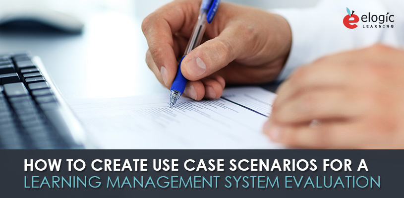 create-use-case-scenarios-learning-management-system-evaluation
