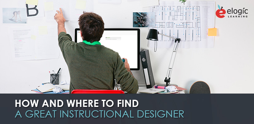 how-and-where-to-find-a-great-instructional-designer