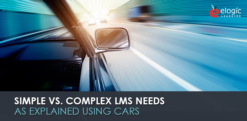 simple-vs-complex-lms-needs-as-explained-using-cars