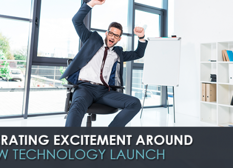 generating-excitement-around-new-technology-launch