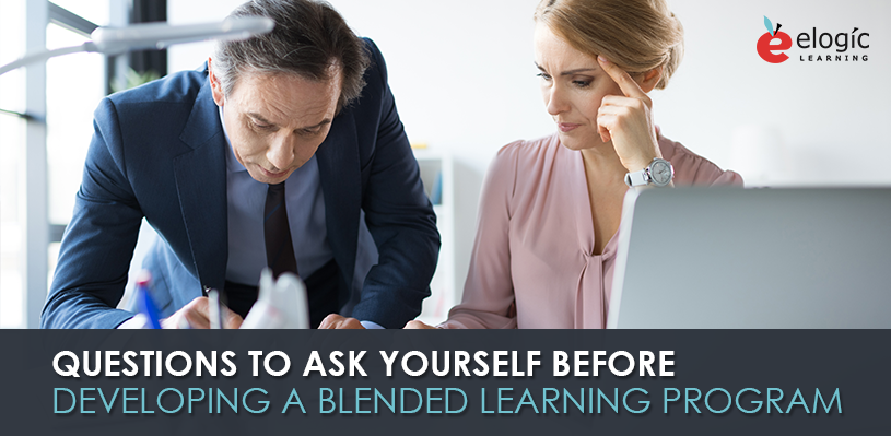 questions-to-ask-yourself-before-developing-a-blended-learning-program