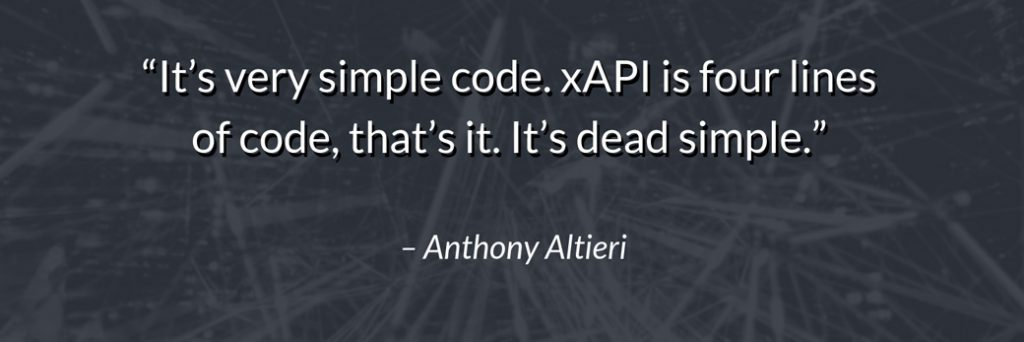 xAPI code Anthony Altieri quote