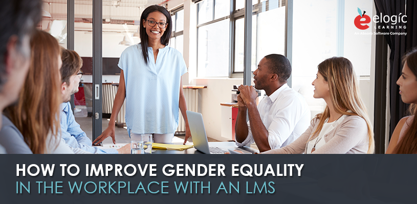 how-to-improve-gender-equality-in-workplace-with-lms