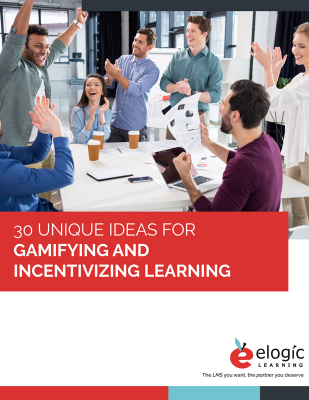 eLogic-Learning-30-Gamification-Incentivization-Ideas-cover